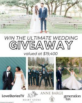LoveStoriesTV · Ultimate Wedding Giveaway Sweepstakes