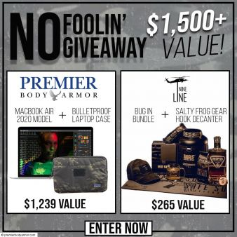 Premier Body Armor · April's No Foolin' Giveaway Sweepstakes