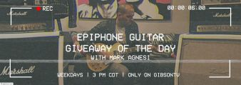 Epiphone · Guitar Giveaway of the Day Sweeps Sweepstakes